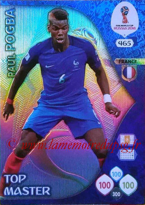 2018 - Panini FIFA World Cup Russia Adrenalyn XL - N° 465 - Paul POGBA (France) (Top Master)