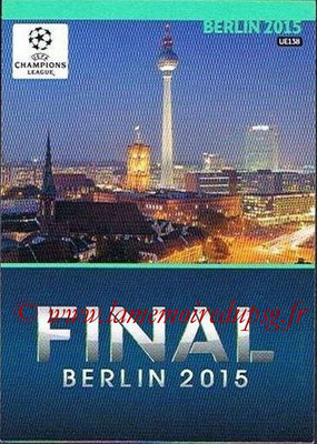 2014-15 - Adrenalyn XL champions League Update edition N° UE139 - Host Cities (Berlin 2015)