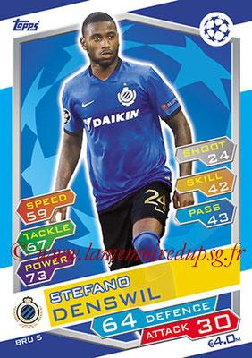 2016-17 - Topps UEFA Champions League Match Attax - N° BRU5 - Stefano DENSWIL (Club Brugge KV)