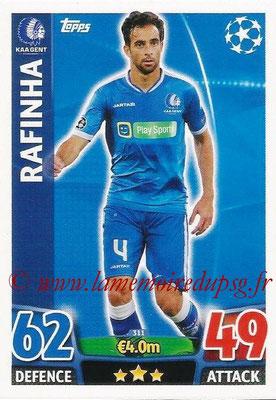 2015-16 - Topps UEFA Champions League Match Attax - N° 311 - RAFINHA (KAA Gent)