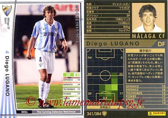 2012-13 - WCCF - N° 341 - Diego LUGANO (Malaga CF)
