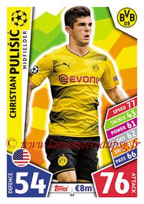 2017-18 - Topps UEFA Champions League Match Attax - N° 099 - Christian PULISIC (Borussia Dortmund)