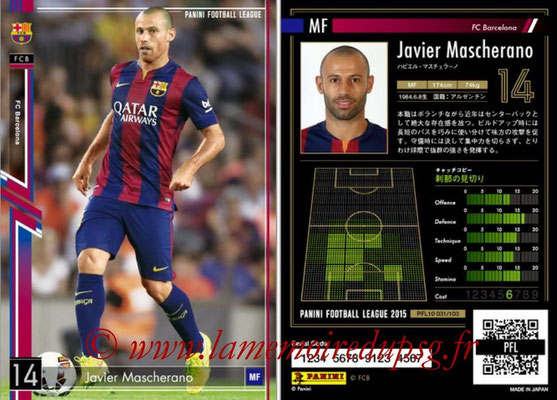 Panini Football League 2015 - PFL10 - N° 031 - Javier MASCHERANO (FC Barcelone)