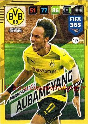2017-18 - Panini FIFA 365 Cards - N° 189 - Pierre-Emerick AUBAMEYANG (Borussia Dortmund)