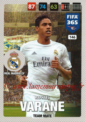2016-17 - Panini Adrenalyn XL FIFA 365 - N° 146 - Raphaël VARANE (Real Madrid CF)