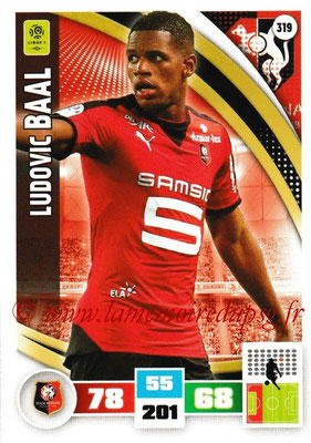 2016-17 - Panini Adrenalyn XL Ligue 1 - N° 319 - Ludovic BAAL (Rennes)