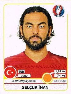 Panini Euro 2016 Stickers - N° 417 - Selcuk INAN (Turquie)