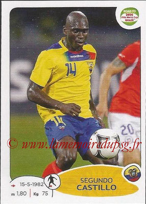 2014 - Panini Road to FIFA World Cup Brazil Stickers - N° 195 - Segundo CASTILLO (Equateur)