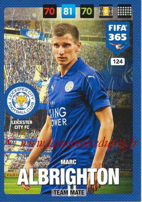 2016-17 - Panini Adrenalyn XL FIFA 365 - N° 124 - Marc ALBRIGHTON (Leicester City FC)