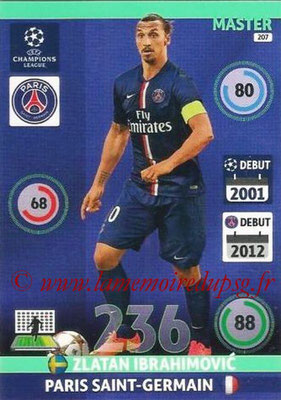 2014-15 - Adrenalyn XL champions League N° 207 - Zlatan IBRAHIMOVIC (Paris Saint-Germain)  (Master)