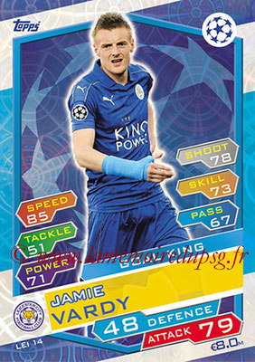 2016-17 - Topps UEFA Champions League Match Attax - N° LEI14 - Jamie VARDY (Leicester City FC) (Goal King)