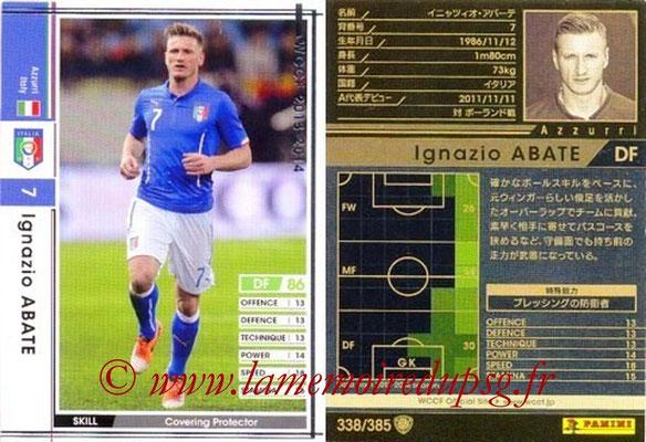2013-14 - WCCF - N° 338 - Ignazio ABATE (Italie)
