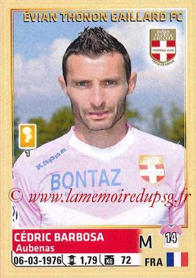 2014-15 - Panini Ligue 1 Stickers - N° 084 - Cédric BARBOSA (Evian Thonon Gaillard FC)