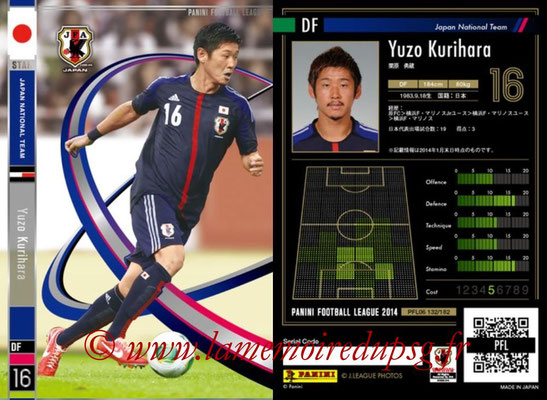 Panini Football League 2014 - PFL06 - N° 132 - Yuzo KURIHARA (Japon) (Star)