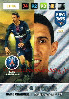 2016-17 - Panini Adrenalyn XL FIFA 365 - N° 438 - Angel DI MARIA (Paris Saint-Germain) (Game Changer) (Nordic Edition)