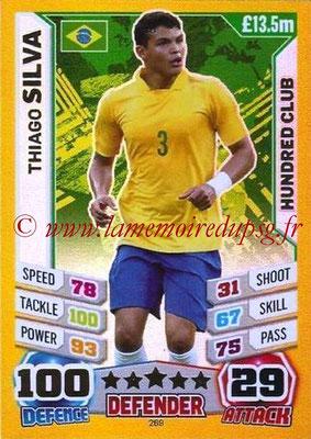 Topps Match Attax England 2014 - N° 269 - Thiago SILVA (Bresil) (Club des 100)