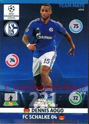 2014-15 - Adrenalyn XL champions League Update edition N° UE078 - Dennis AOGO (FC Schalke 04)