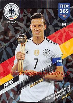 2017-18 - Panini FIFA 365 Cards - N° 393 - Julian DRAXLER (Allemagne) (Milestone)