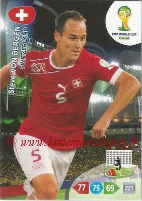 2014 - Panini FIFA World Cup Brazil Adrenalyn XL - N° 295 - Steve VON BERGEN (Suisse)