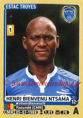 2015-16 - Panini Ligue 1 Stickers - N° 479 - Henri BIENVENU NTSAMA (ESTAC Troyes)