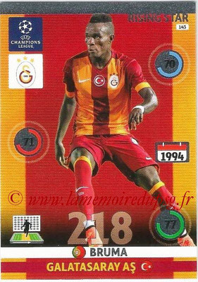 2014-15 - Adrenalyn XL champions League N° 143 - BRUMA (Galatasaray AS) (Rising star)