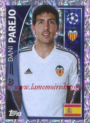 2015-16 - Topps UEFA Champions League Stickers - N° 558 - Dani PAREJO (FC Valence)