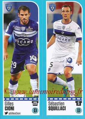 2016-17 - Panini Ligue 1 Stickers - N° 052 + 053 - Gilles CIONI + Sébastien SQUILLACI (Bastia)