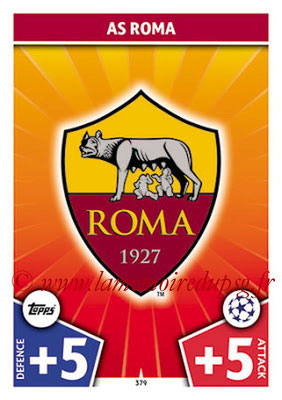 2017-18 - Topps UEFA Champions League Match Attax - N° 379 - Logo AS Roma (Club Badge)