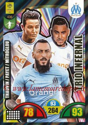 2018-19 - Panini Adrenalyn XL Ligue 1 - N° 436 - Florian THAUVIN + Dimitri PAYET + Kostas MITROGLOU (Marseille) (Trio Infernal)