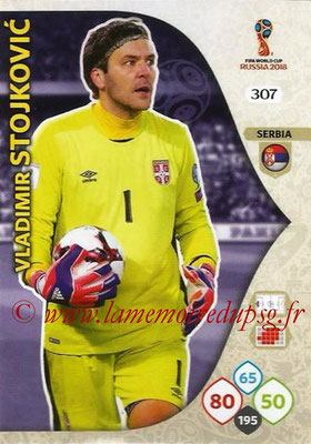 2018 - Panini FIFA World Cup Russia Adrenalyn XL - N° 307 - Vladimir STOJKOVIC (Serbie)