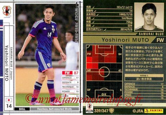 2015-16 - Panini WCCF - N° 339 - Yoshinori MUTO (Japon)