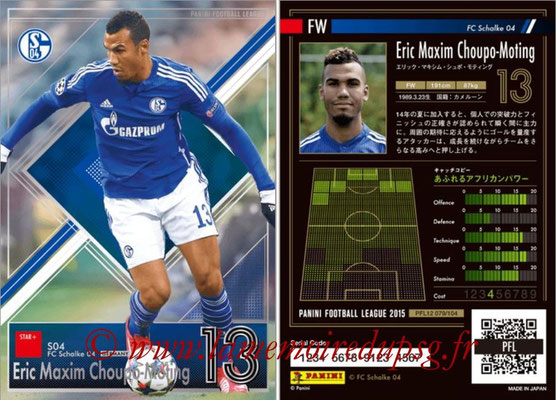 Panini Football League 2015 - PFL12 - N° 079 - Eric Maxim CHOUPO-MOTING (FC Schalke 04) (Star +)