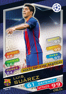 2016-17 - Topps UEFA Champions League Match Attax - N° MM2 - Luis SUAREZ (FC Barcelone) (Man of the Match)