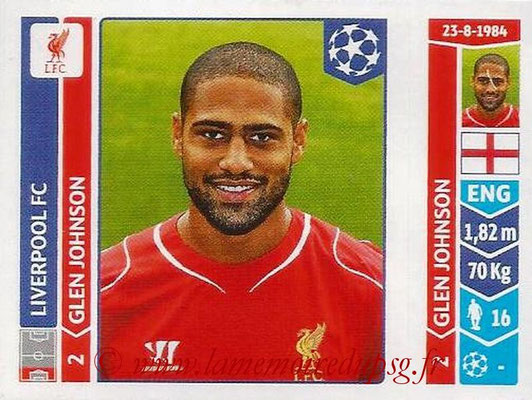 2014-15 - Panini Champions League N° 146 - Glen JOHNSON (Liverpool FC)
