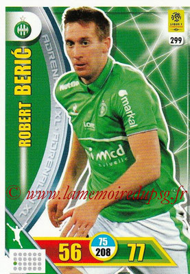 2017-18 - Panini Adrenalyn XL Ligue 1 - N° 299 - Robert BERIC (Saint-Etienne)