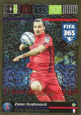 2015-16 - Panini Adrenalyn XL FIFA 365 - N° LE-ZI - Zlatan IBRAHIMOVIC (Paris Saint-Germain) (Limited Edition)