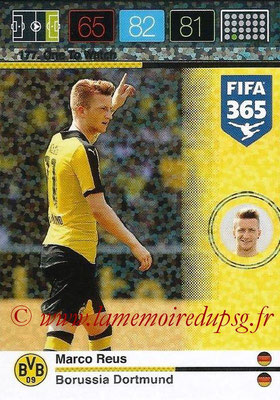 2015-16 - Panini Adrenalyn XL FIFA 365 - N° 177 - Marco REUS (Borussia Dortmund) (One to Watch)