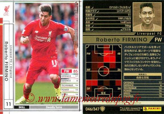 2015-16 - Panini WCCF - N° 046 - Roberto FIRMINO (Liverpool FC)