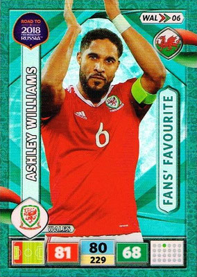 2018 - Panini Road to FIFA World Cup Russia Adrenalyn XL - N° WAL06 - Ashley WILLIAMS (Pays de Galles) (Fans' Favourite)
