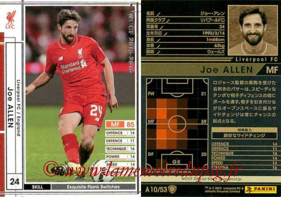 2015-16 - Panini WCCF - N° A10 - Joe ALLEN (Liverpool FC)