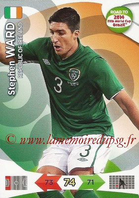 2014 - Panini Road to FIFA World Cup Brazil Adrenalyn XL - N° 112 - Stephen WARD (République d'Irlande)