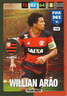 2016-17 - Panini Adrenalyn XL FIFA 365 - N° 105 - Willian ARAO (Flamengo)