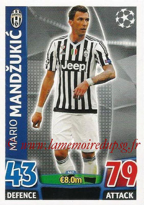 2015-16 - Topps UEFA Champions League Match Attax - N° 467 - Mario MANDZUKIC (Juventus FC)