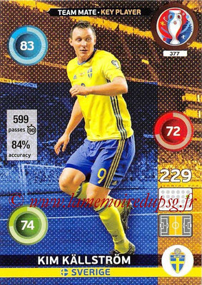 Panini Euro 2016 Cards - N° 377 - Kim KALLSTROM (Suède) (Key Player)