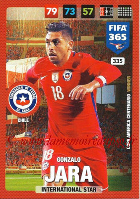 2016-17 - Panini Adrenalyn XL FIFA 365 - N° 335 - Gonzalo JARA (Chili) (International Star)