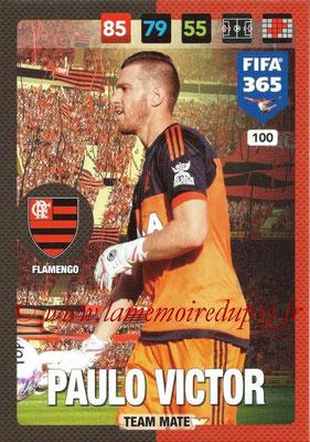 2016-17 - Panini Adrenalyn XL FIFA 365 - N° 100 - Paulo VICTOR (Flamengo)
