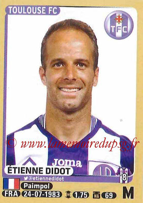 2015-16 - Panini Ligue 1 Stickers - N° 446 - Etienne DIDOT (Toulouse FC)site