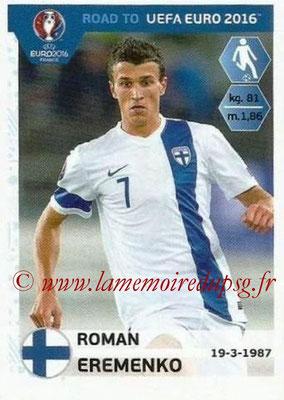 Panini Road to Euro 2016 Stickers - N° 331 - Roman EREMENKO (Finlande)