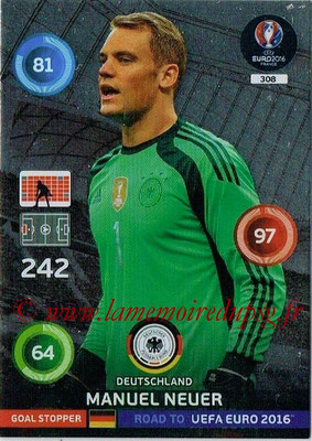 Panini Road to Euro 2016 Cards - N° 308 - Manuel NEUER (Allemagne) (Goal Stopper)