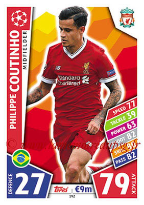 2017-18 - Topps UEFA Champions League Match Attax - N° 192 - Philippe COUTINHO (Liverpool FC)